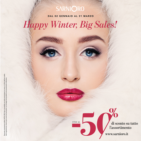 Happy Winter, Big Sales con Sarni Oro!